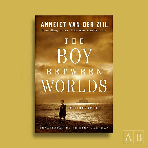 The first lines of Annejet van der Zijl, The Boy Between Worlds [Sonny Boy], translated by Kristen Gehrman